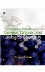 Lab Manual For Stoker U0026 39 S General  Organic  And Biological