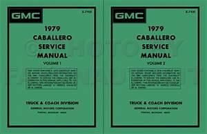 1979 Gmc Caballero Repair Shop Manual Original
