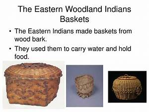 Ppt Eastern Woodlands Indians Powerpoint Presentation