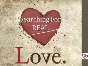 Searching for Love Real