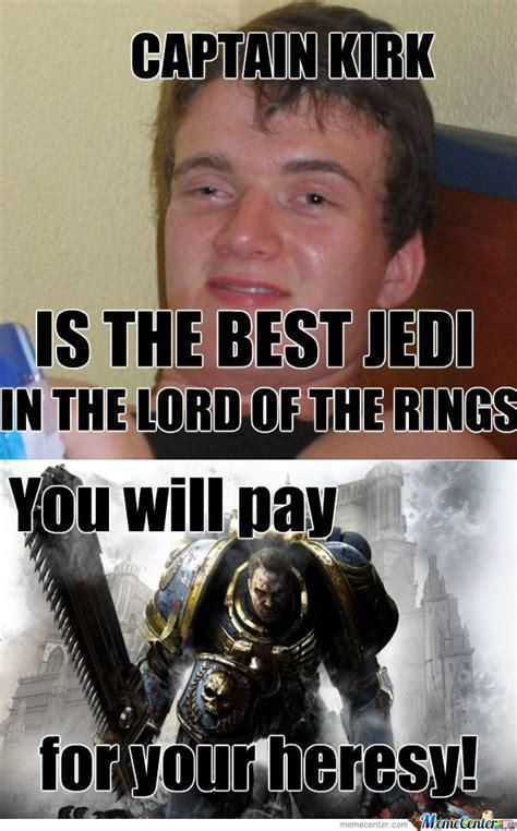 Heresy Memes - rmx heresy by cmniall meme center