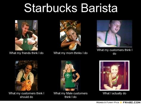 Starbucks Meme - barista meme 24 hilarious starbucks memes that are way too real see the people behind your