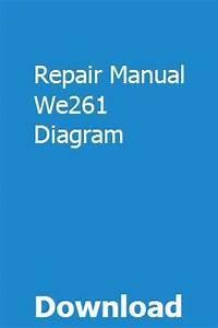 Repair Manual We261 Diagram