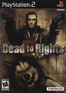dead to rights 2 sony playstation 2 game With playstation 2 is dead long live playstation