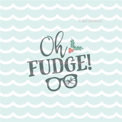 Free svg cut files lovesvg com. Oh Fudge SVG file. A Christmas Story SVG Cricut Explore and