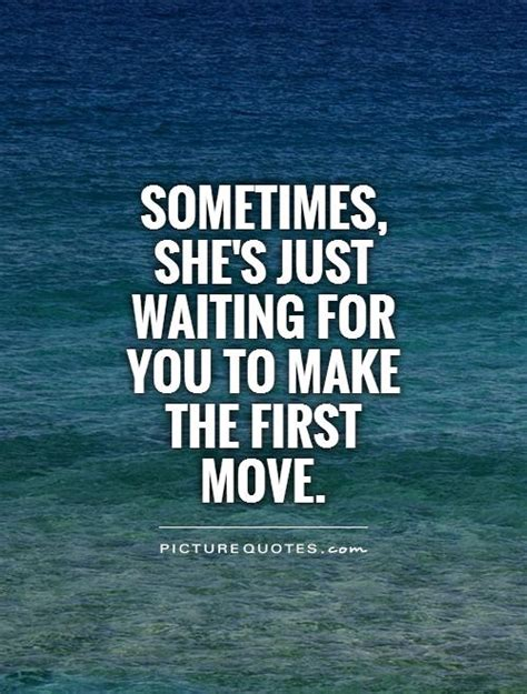 Making Moves Quotes Quotesgram