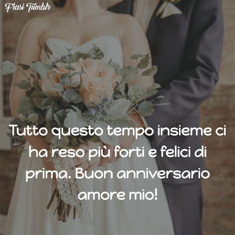 Frasi divertenti e originali per lettera. Buon Anniversario Di Matrimonio Amore Mio