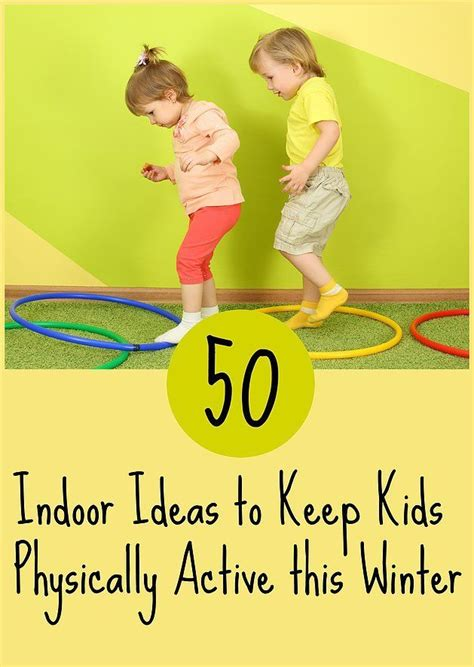 50 indoor physical activities for gross motor play 655 | 4e3b131bd66191614a3d31b25601657b