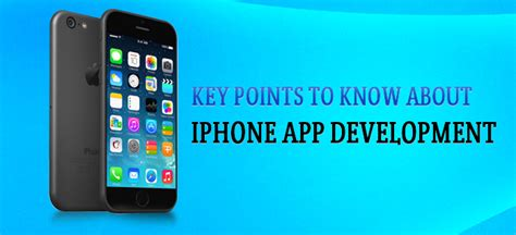 iphone app development key points to about iphone app development