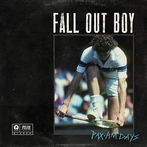 Fall Out Boy-Pax Am Days (Full EP) - YouTube