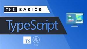 Typescript - The Basics