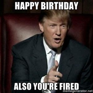 Fired Meme - donald o connor birthdays and happy on pinterest