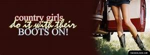 Country Girls Do It With Their Boots On Facebook Cover ...