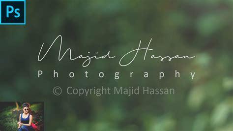 create  signature logo  photography youtube