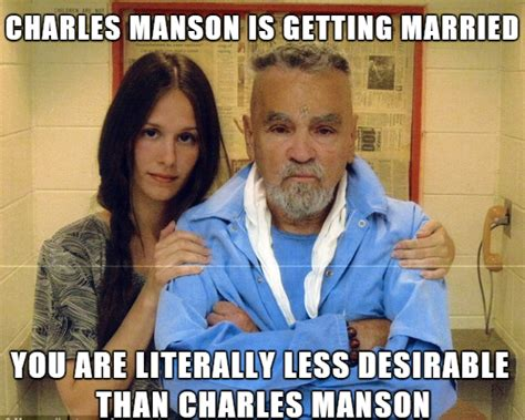 Getting Married Memes - charles manson is getting married memes com