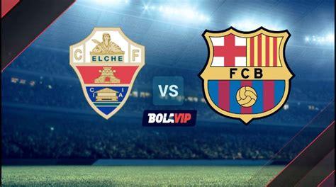 Barcelona vs. Elche: Día, Fecha y Horario del partido por ...