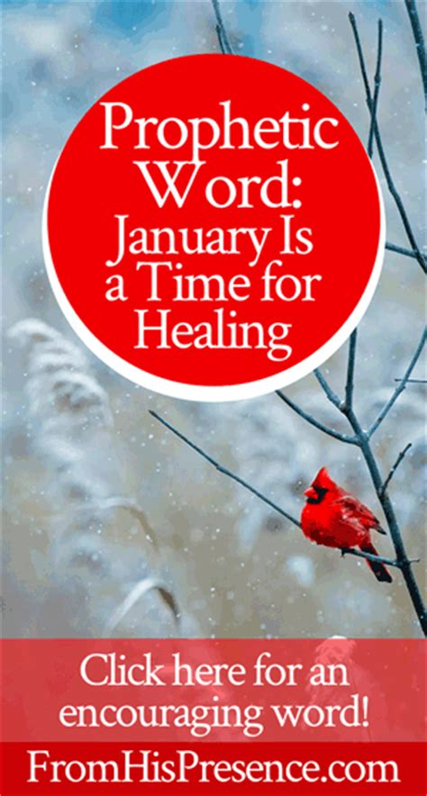 Prophetic Word January Is A Time For Healing  From His Presence®