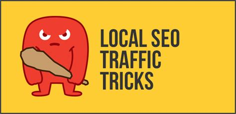 Seo Traffic by 6 Tricks To Get More Traffic From Local Seo The Hoth