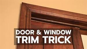 Door  U0026 Window Trim Trick  See How To Solve That Old