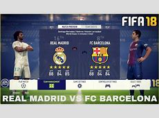 FIFA 18 GAMEPLAY VOLLVERSION REAL MADRID VS FC