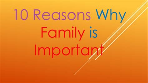 10 Reasons Why Family Is Important Youtube