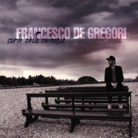 De Gregori The Best Curve Nella Memoria Songtexte Francesco De Gregori