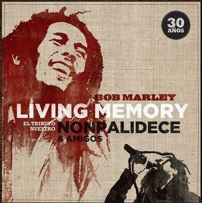 Nonpalidece  Nonpalidece Bob Marley Living Memory (2011