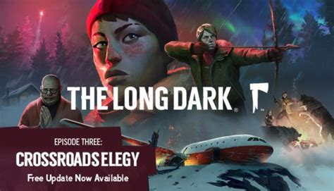 Descargar The Long Dark Wintermute Episode 3 Update v1 66 ...