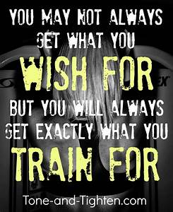 Fitness Motivation  U2013 You Will Always Get What You Train For