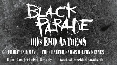 black parade  emo anthems   craufurd arms