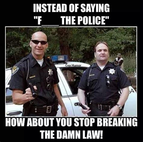 Police Wife Meme - 127 best good cop bad cop funny images on pinterest