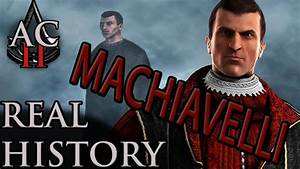 "Assassin's Creed: The Real History - ""Niccolò Machiavelli ..."