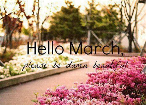Hello March Be Beautiful Pictures, Photos, and Images for ...
