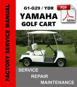 Yamaha Golf Cart G1 Thru G29 Service Repair Oem Factory