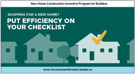 home construction incentive program  builders