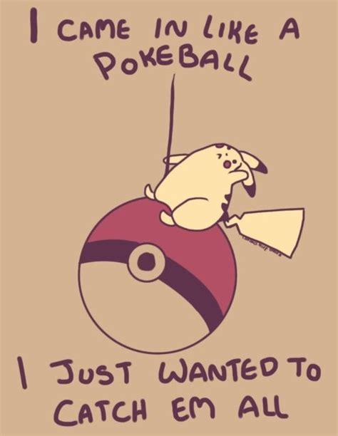 Wrecking Ball Memes - i came in like a poke ball wrecking ball know your meme
