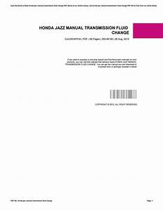 Honda Jazz Manual Transmission Fluid Change By Preseven13