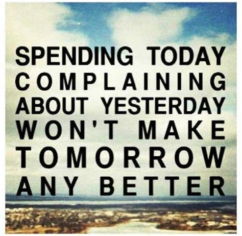 Inspirational Quotes About Complaining