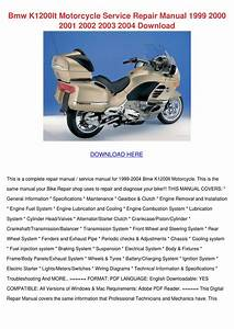 Bmw K1200lt Motorcycle Service Repair Manual By