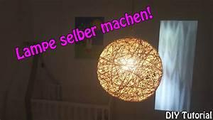 Lampen Selber Basteln : lampe lampenschirm selber machen basteln f r anf nger diy tutorial youtube ~ Watch28wear.com Haus und Dekorationen