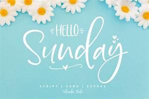 Hello Sunday Font Duo  U0026 Extras  U2013 Crella