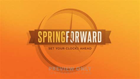 Spring Forward - Title Graphics   Igniter Media