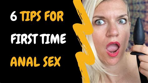 6 Best Tips For First Time Anal Sex Youtube