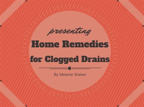 Clogged Sink Home Remedy by Home Remedies For Clogged Drains Diy Clog Removal