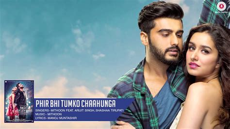 Phir Bhi Tumko Chaahunga Lyrics