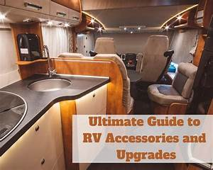 The Ultimate Guide To Rv Accessories And Upgrades