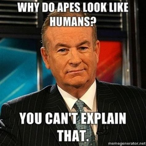 O O Meme - the best of bill o reilly s meme you cant explain that damn cool pictures