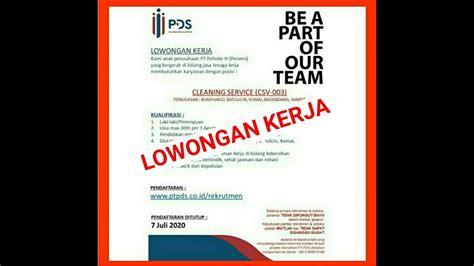 Bersedia di tempatkan di wilayah timur tengah. Lowongan Kerja Cleaning Service PT Pelindo Daya Sejahtera Juli 2020 - YouTube