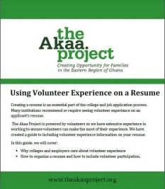 can you put volunteer work on a resume yahoo how to organize volunteer experience on a resume the akaa project