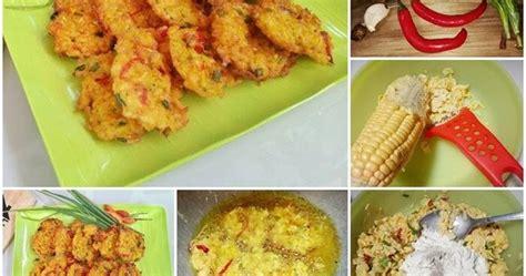 Cara membuat bakwan jagung renyah tidak lembek resep bakwan jagung renyah enak bahan: Resep Membuat Bakwan Jagung Manis Maknyusss dan Crispyyy - Resep